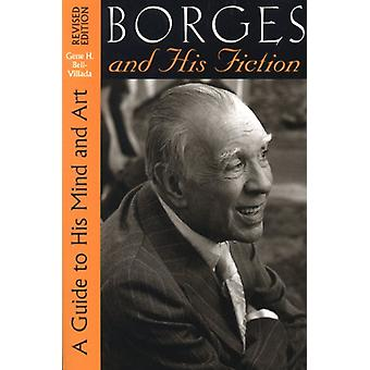 Borges e sua ficção - um guia para sua mente e a arte de Gene H. Bell-V