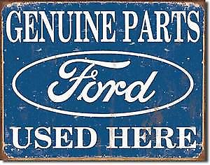 Ford Genuine Parts Used Here metal sign