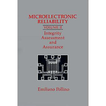 Microelectronic Reliability Integrity Assessment and Assurance by Pollino & Emiliano