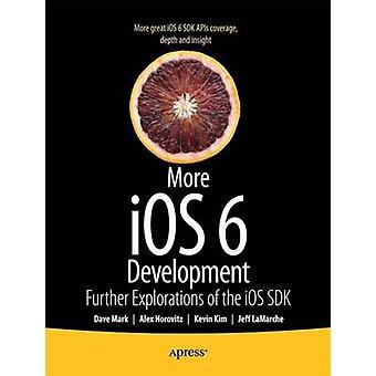 More IOS 6 Development by Mark & David