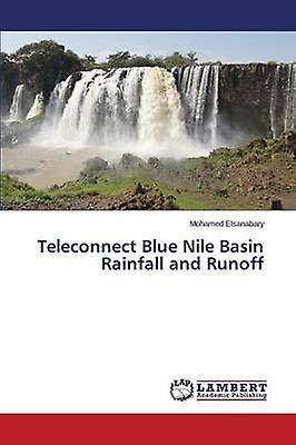Teleconnect bleu Nile Basin Rainfall and couriroff by Elsanabary Mohamed