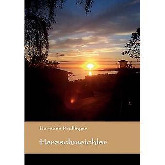 Herzschmeichler by Krallinger & Hermann