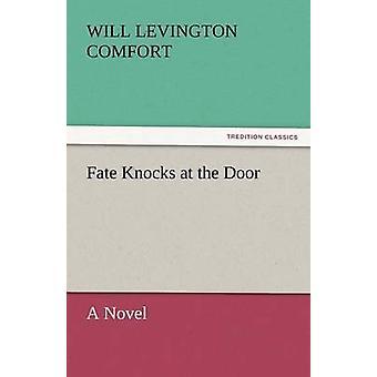 مصير يقرع الباب بالراحة آند ليفينجتون الإرادة