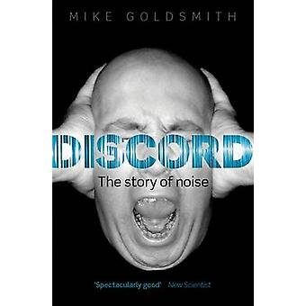 Discord - The Story of Noise by Mike Goldsmith - 9780199687794 Book
