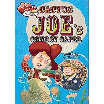 Race Ahead With Reading: Cactus Joe's Cowboy Caper