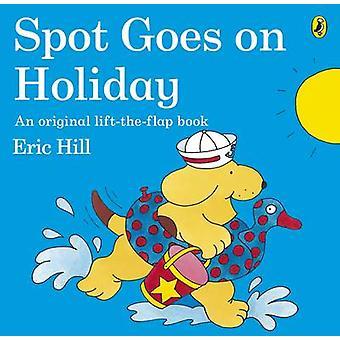 Vor Ort macht Urlaub von Eric Hill
