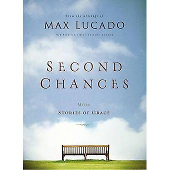 Second Chances by Max Lucado - 9780785238362 Book