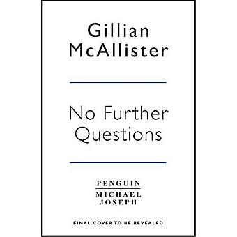 No Further Questions - From THE SUNDAY TIMES bestselling author of ANY
