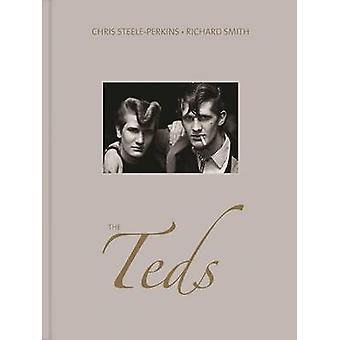 The Teds by Chris Steele-Perkins - Richard Smith - 9781911306054 Book