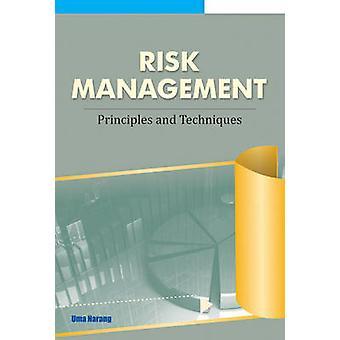 Risk Management - Principles & Techniques by Uma Narang - 978817708416