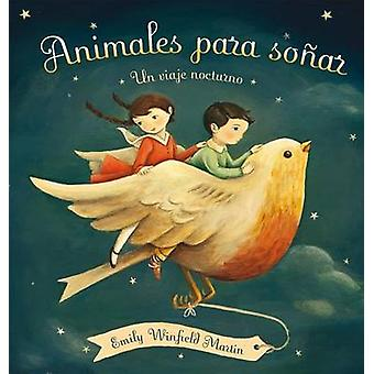 Animales Para Sonar by Emily Winfield Martin - 9788416117536 Book