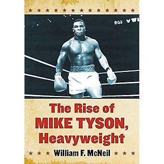 Fremveksten av Mike Tyson, tungvekt