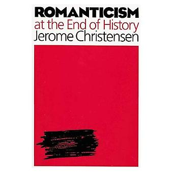 Romanticism at the End of History
