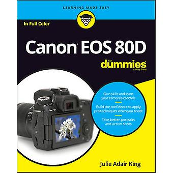 Canon EOS 80D For Dummies by King