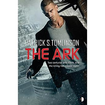 The Ark (Children of a Dead Earth 1) (Paperback) by Tomlinson Patrick S.