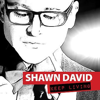 Shawn David - Keep Living [CD] USA import