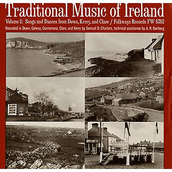 Traditional Music of Ireland - Traditional Music of Ireland: Vol. 2-Songs & Dances From Down Kerry & Clare [CD] USA import