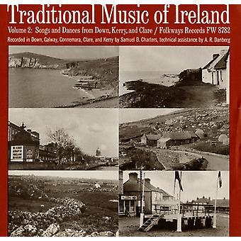 Traditionelle Musik von Irland - traditionelle Musik von Irland: Vol. 2-Songs & Tänze von unten Kerry & Clare [CD] USA importieren