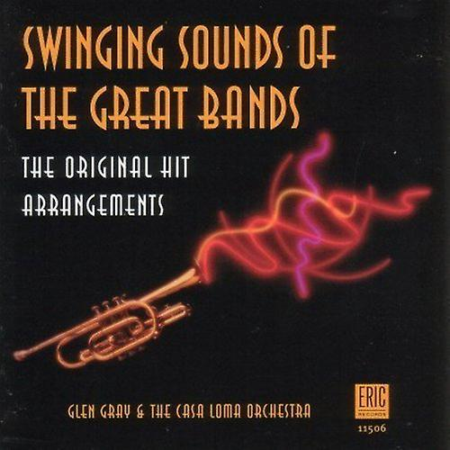 Glen Gray & Casa Loma Orchestra - Swinging Sounds of the Great B [CD] USA import