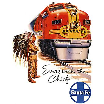 Every Inch The Chief Santa Fe Travel Train Poster Print Giclee