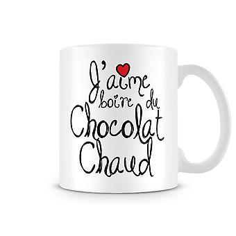 J'amie Boire Du Chocolat Chaud kubek