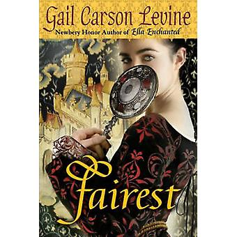 Fairest by Gail Carson Levine - 9780060734107 Book
