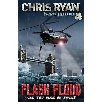 Flash Flood - Code Red by Chris Ryan - 9780099488637 Book