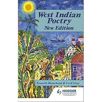 West Indian Poetry - An Anthology for Schools by Cecil Gray - Kenneth