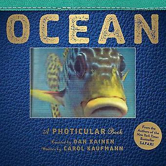 Ocean - en Photicular bok av Dan Kainen - Carol Kaufmann - 97807611805