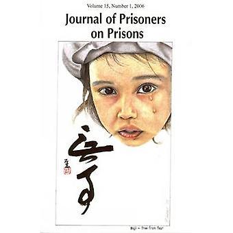 Journal de prisonniers sur les Prisons - Volume 15 - n ° 1 par Howard Davidson