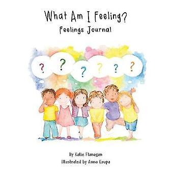 What Am I Feeling? - Feelings Journal - 9781786239921 Book