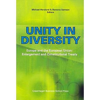 Unity in Diversity - Europe and the European Union - Enlargement and Co