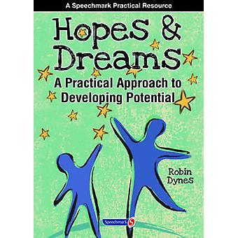 Håb & drømme - udvikle potentiale - en praktisk tilgang til udvik