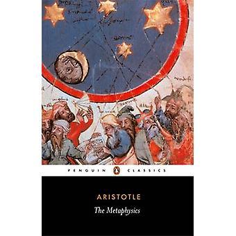 The Metaphysics by Aristotle - Hugh Lawson-Tancred - Hugh Lawson-Tanc
