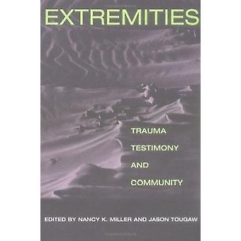 Extremidades - Trauma - testimonio - y la comunidad de Nancy K. Miller-