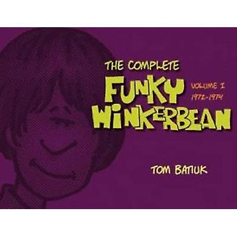 The Complete Funky Winterbean (1972-1974) - Volume 1 by Tom Batiuk - 9
