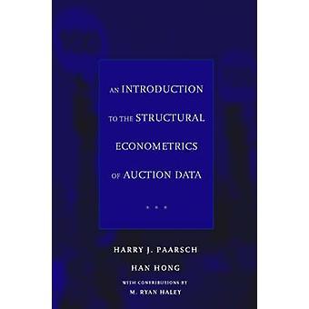 Eine Einführung in die strukturelle Ökonometrie der Auktionsdaten von Har
