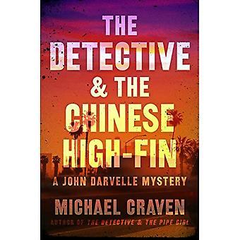 The Detective & the Chinese High-Fin (John Darvelle Mystery)