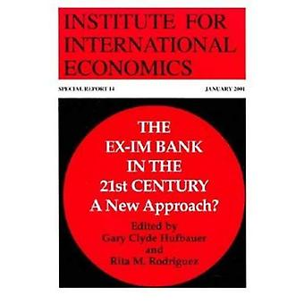 Ex-Im Bank in the 21st Century: A New Approach? (Special Report)