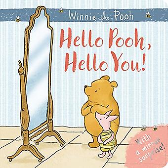 Winnie-the-Pooh: Hello Pooh, Hello You: Mirror Book
