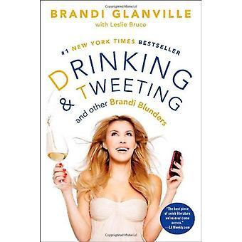 Boire et Twitter: et autre Brandi bévues