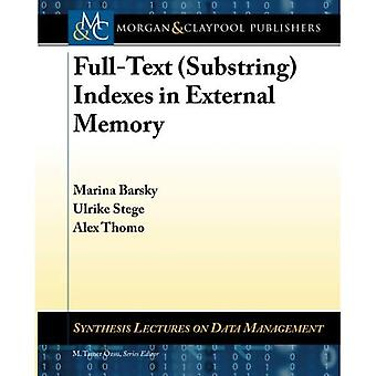Full-Text (Substring) Indexes in External Memory (Synthesis Lectures on Data Management)