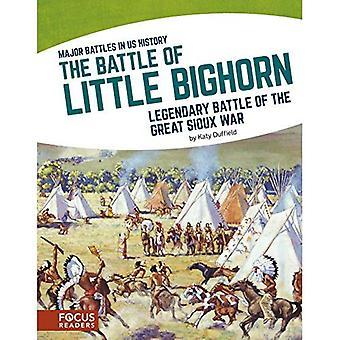 Slaget vid Little Bighorn: legendariska slaget vid stora Sioux kriget (Major strider i oss historia)