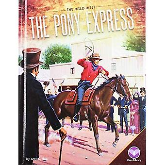 The Pony Express (Wild West)