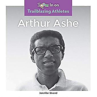 Arthur Ashe (Trailblazing Athletes)