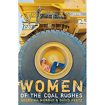 Women of the Coal Rushes