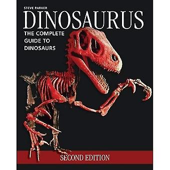 Dinosaurus: The Complete Guide to dinosaurussen