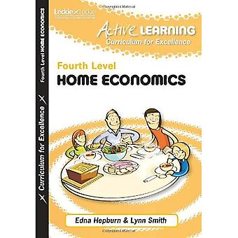 Active Learning - Active Home Economics: Fourth Level