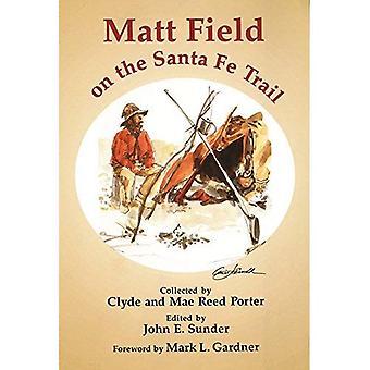 Campo de Matt em Santa Fe Trail (exploração americana & viagens S.)