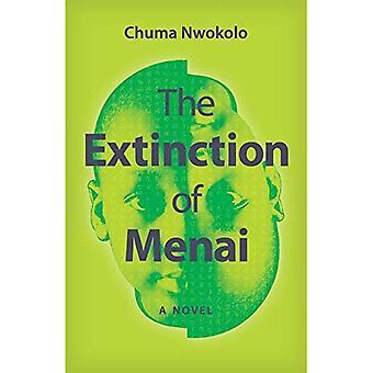 The Extinction of Menai: A� Novel (Modern African Writing)